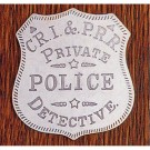 C.R.I & P.R.R. Private Police Detective: (Shield)