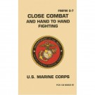 Close Combat and Hand To Hand Fighting USMC