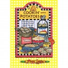 Cookin' With Potatoes: By Peggy Layton