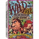 The Wild and Free Cookbook